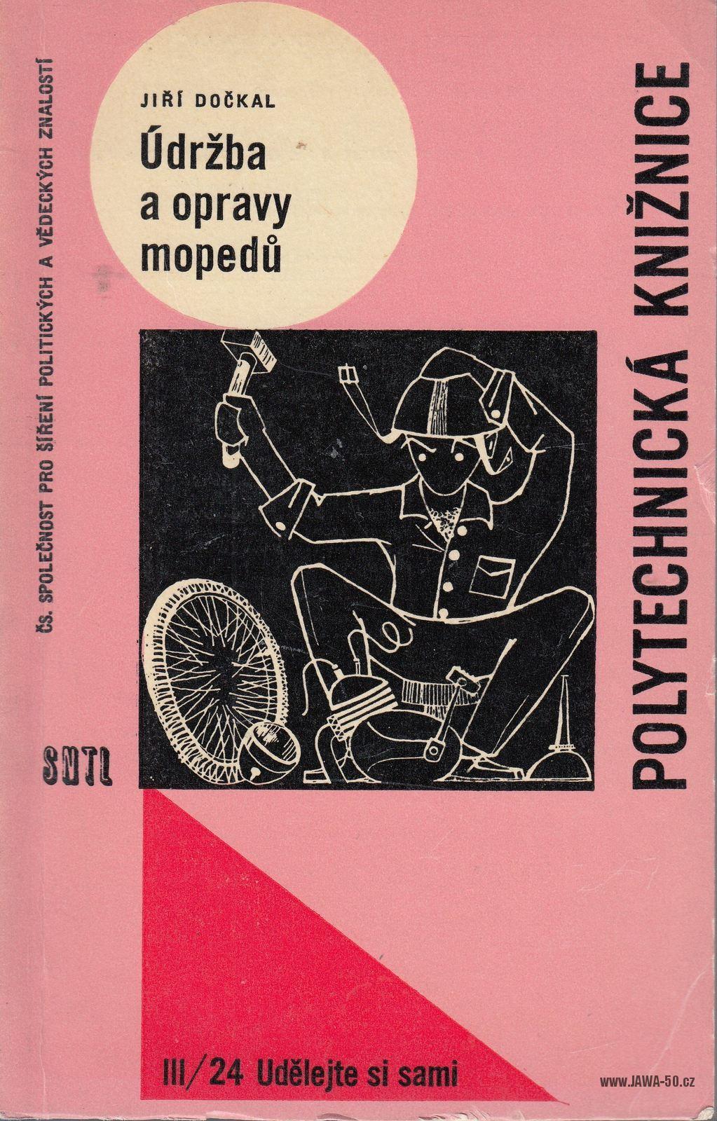 Údržba a opravy mopedů - Jiří Dočkal (1964)