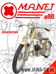 Kniha Zdeno Metzker st. - Motocykl Manet M90 (2016)