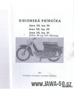 Dílenská příručka k motocyklům Jawa 50 typ 05, 20, 21 a 23A Mustang
