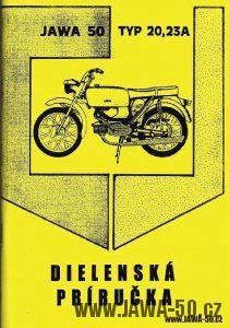 Dílenská příručka k motocyklu Jawa 50, typ 23 a 23A Mustang